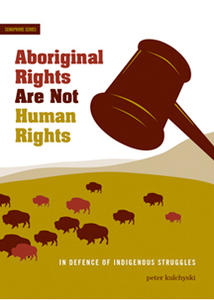 Aboriginal Rights are Not Human Rights Cover