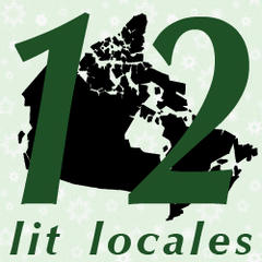12 Days of CanLit: 12 Lit Locales