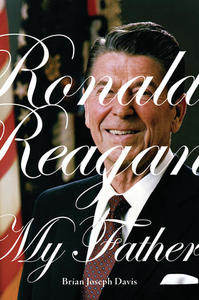 Ronald Reagan, My Father Cover
