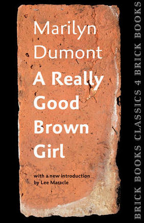CanLit Rewind: A Really Good Brown Girl by Marilyn Dumont