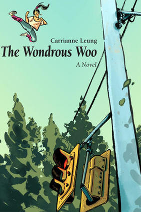 CanLit Rewind: The Wondrous Woo by Carrianne Leung