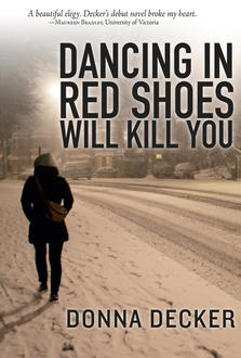 Jules' Tools for Change: Dancing in Red Shoes Will Kill You; an Interview with Donna Decker