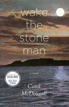 Jules' Tools for Social Change: Wake the Stone Man; an interview with Carol McDougall
