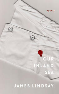 Poetry in Motion: The Marvels and Oddities of James Lindsay's Our Inland Sea