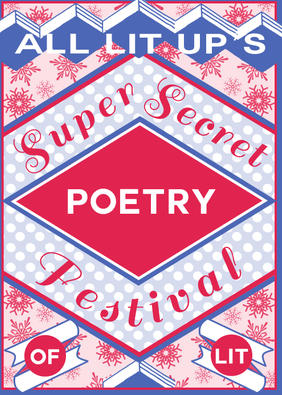 Super Secret Festival of Lit: Poetry