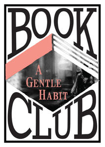 ALU Book Club: Further Reading for After A Gentle Habit