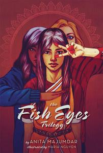 Beautiful Books: The Fish Eyes Trilogy (ALU blog, March 9/16)