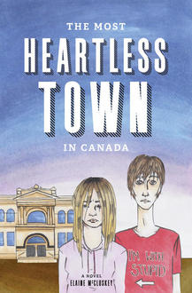 Character Study: The Most Heartless Town in Canada