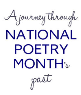 From the Archive: A Journey Through National Poetry Months Past (ALU blog, March 31/16)