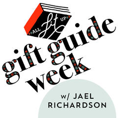 Gift Guide Week: Jael Richardson