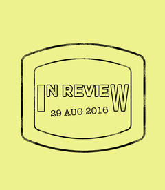In Review: The Week of August 29th