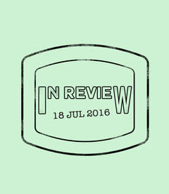 In Review: The Week of July 18th