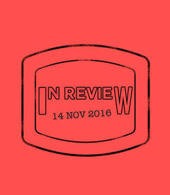 In Review: The Week of November 14th