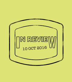 In Review: The Week of October 10th