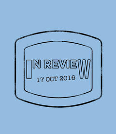 In Review: The Week of October 17th