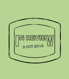 In Review: The Week of October 3rd