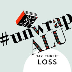 Unwrap ALU Day Three: Loss