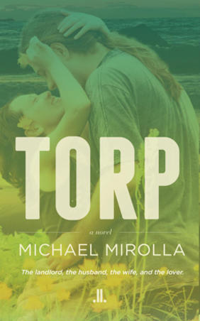 Where in Canada: The Vancouver of Michael Mirolla's Torp
