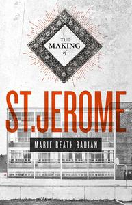 First Fiction Friday: The Making of St. Jerome