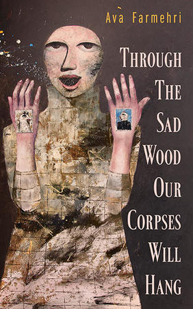 First Fiction Friday: Through the Sad Wood Our Corpses Will Hang