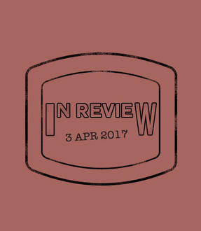 In Review: The Week of April 3rd