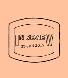In Review: The Week of January 23rd