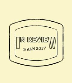 In Review: The Week of January 3rd