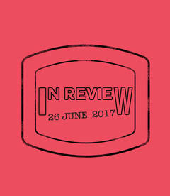 In Review: The Week of June 26th