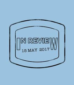 In Review: The Week of May 15th