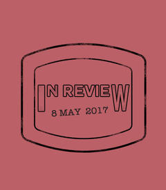 In Review: The Week of May 8th
