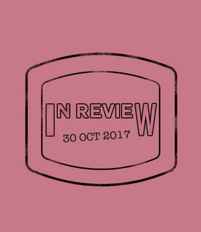 In Review: The Week of October 30th