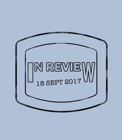 In Review: The Week of September 18th