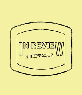 In Review: The Week of September 4th