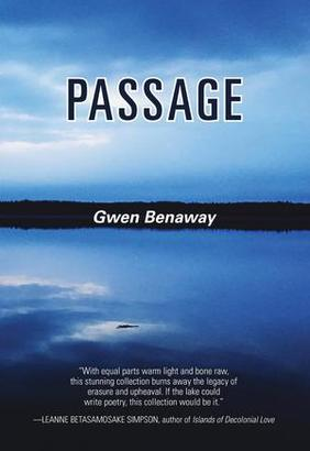 Quoted: Gwen Benaway's Passage