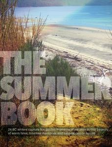 Summer in BC, According to the Writers of The Summer Book