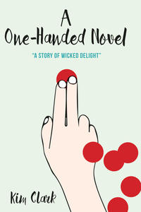 First Fiction Friday: A One-Handed Novel