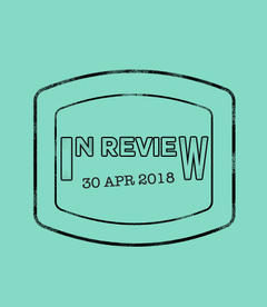 In Review: The Week of April 30