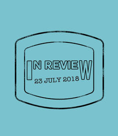 In Review: The Week of July 23rd