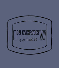 In Review: The Week of July 9th