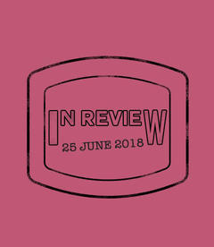 In Review: The Week of June 25th