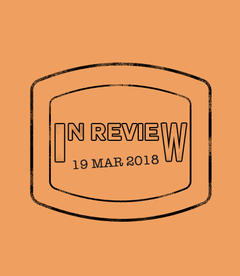 In Review: The Week of March 19th