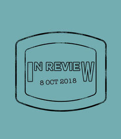 In Review: The Week of Oct 8th
