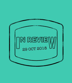 In Review: The Week of October 29th