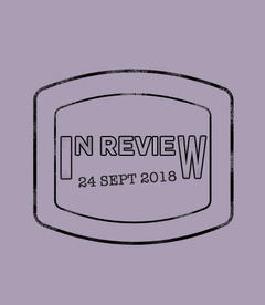 In Review: The Week of September 24th