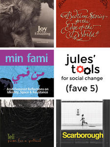 Jules' Tools for Social Change: A Farewell Fave Five