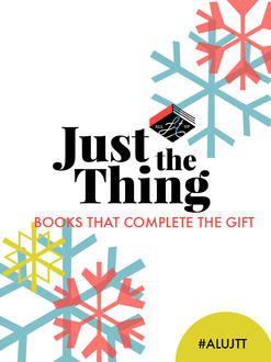 Just the Thing: Books to go with those luxury goods