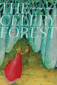 Poetry Cure: The Celery Forest by Catherine Graham