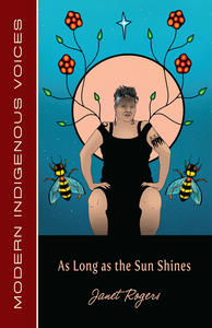 READ INDIGENOUS: As Long As the Sun Shines