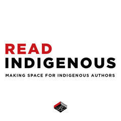 READ INDIGENOUS: Making space for Indigenous Authors