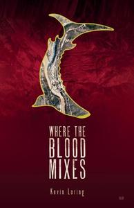 READ INDIGENOUS: Where the Blood Mixes
